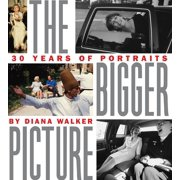 The Bigger Picture : Thirty Years of Portraits