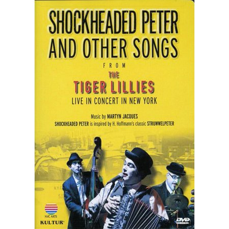 Shockheaded Peter and Other Songs From the Tiger Lillies (DVD)