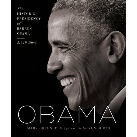 Obama : The Historic Presidency of Barack Obama - 2,920 Days