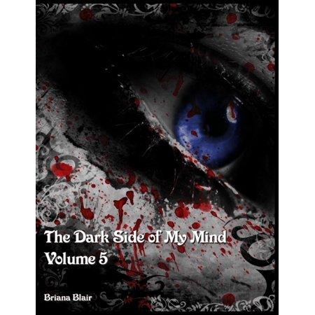 The Dark Side of My Mind - Volume 5 - eBook