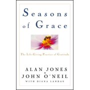 Seasons of Grace : The Life-Giving Practice of Gratitude