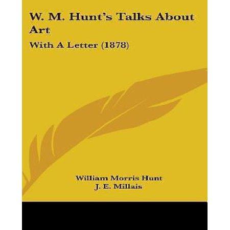 W. M. Hunt's Talks About Art: With A Letter (1878) - image 1 de 1