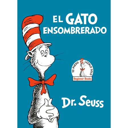 El Gato Ensombrerado (The Cat in the Hat Spanish Edition) - eBook - Peacock In Spanish
