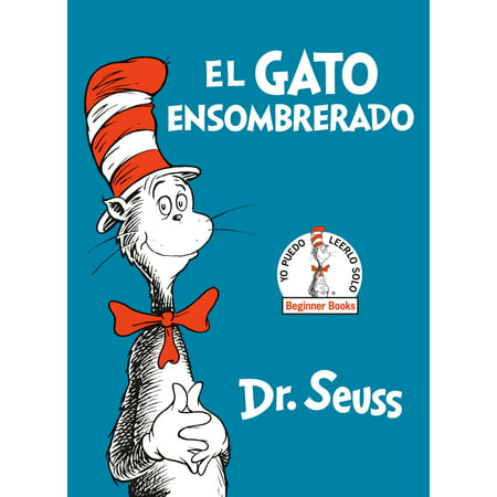 El Gato Ensombrerado (The Cat in the Hat Spanish Edition) - eBook](Cast Of Cat In The Hat)