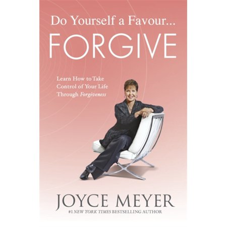 Students Learn Self Control (Do Yourself a Favour ... Forgive: Learn How to Take Control of Your Life Through Forgiveness (Paperback) )