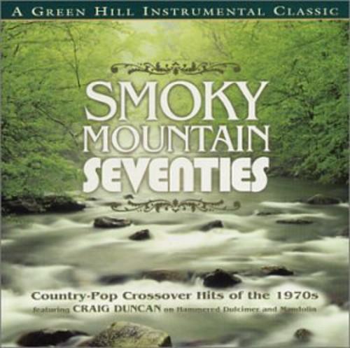 Craig Duncan - Smokey Mountain Seventies [CD]