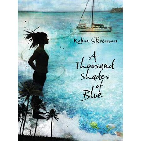 A Thousand Shades of Blue - eBook ()