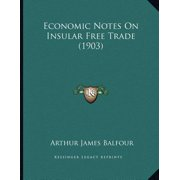 Economic Notes on Insular Free Trade (1903)