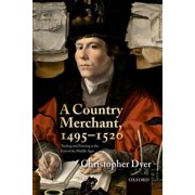 A Country Merchant, 1495-1520 : Trading and Farming at the End of the Middle Ages (Paperback)