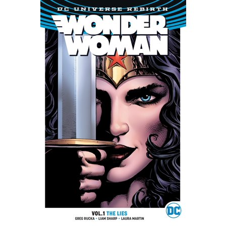 Wonder Woman Vol. 1: The Lies (Rebirth) (Wonder Woman Vol 2 Year One Rebirth)