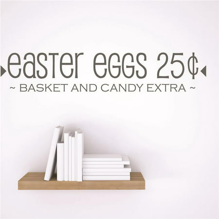 New Wall Ideas Easter Eggs 25ã'¢ ~BASKET And Candy Exta~ Holiday Quote 5x24 Inches