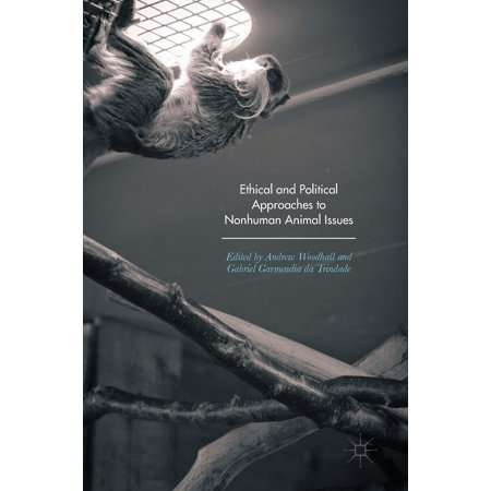 Ethical and Political Approaches to Nonhuman Animal