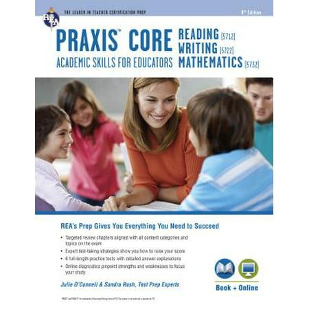Praxis Core Academic Skills for Educators Tests: Book + (Core Academic Skills For Educators Practice Test)