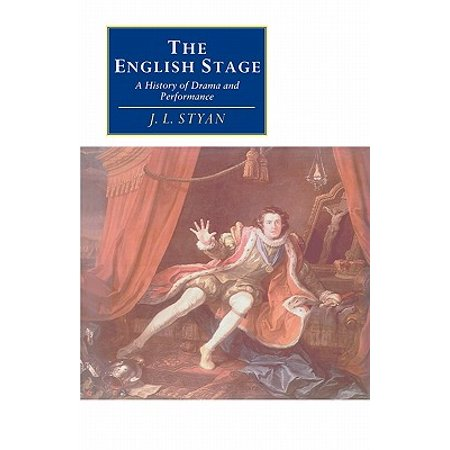 The English Stage : A History of Drama and Performance ()
