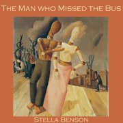 Man who Missed the Bus, The - Audiobook