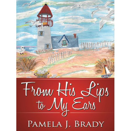 From His Lips to My Ears - eBook