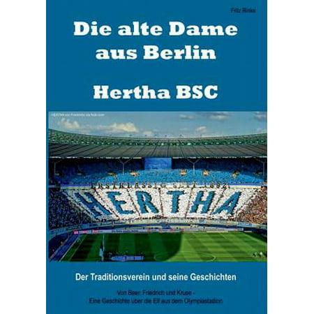 Die Alte Dame Aus Berlin - Hertha BSC