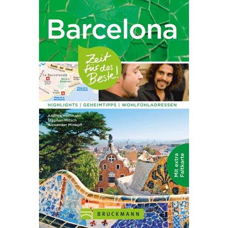 Bruckmann Reiseführer Barcelona: Zeit für das Beste - eBook (Beste Shop Sonnenbrille Kaufen)