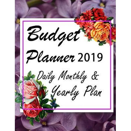 Budget Planner 2019 Daily Monthly & Yearly Plan : ROSES - Financial planner organizer budget book 2019, Fixed & Variable expenses tracker, Sinking Funds tracker, Income & Savings tracker, Happy to personal budget