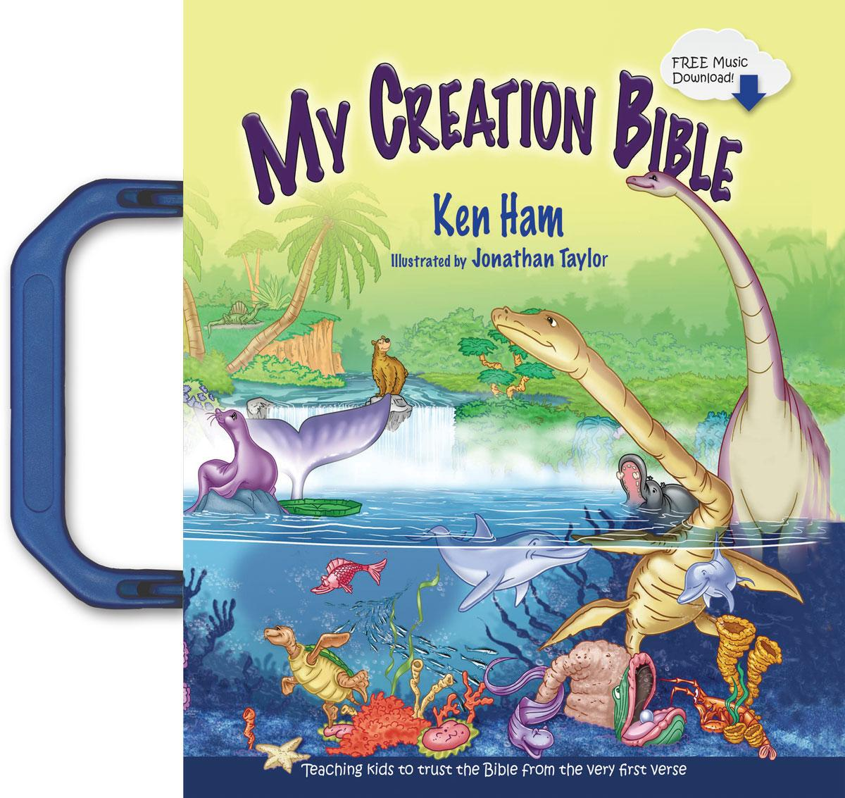 My Creation Bible : Teaching Kids to Trust the Bible from the Very First Verse