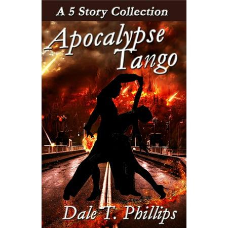 Apocalypse Tango: A 5-story Collection - eBook