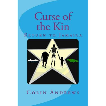 Curse of the Kin: Return to Jamaica - eBook