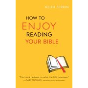 How to Enjoy Reading Your Bible (Paperback)