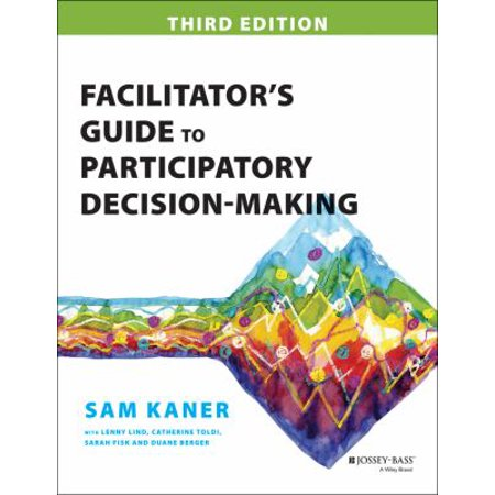 Facilitators Guide To Participatory Decision Making