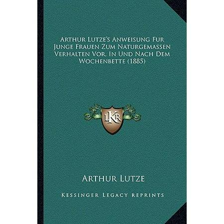 Arthur Lutze's Anweisung Fur Junge Frauen Zum Naturgemassen Verhalten VOR, in Und Nach Dem Wochenbette (1885) (- Schild-sonnenbrille Für Frauen)