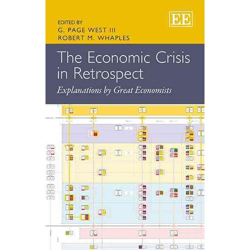 The Economic Crisis in Retrospect: Explanations by Great Economists