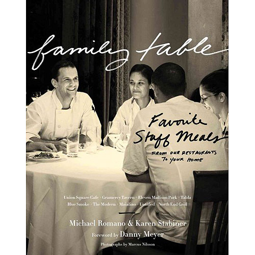 Family Table: Favorite Staff Meals from Our Restaurants to Your Home