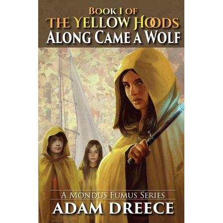 Along Came a Wolf (The Yellow Hoods, #1) - eBook (Wolf Hood)