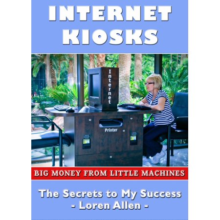 Internet Kiosks: Big Money from Little Machines - eBook (Garten Kiosk)