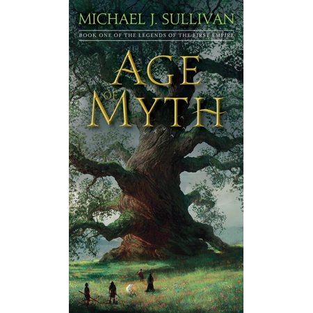 Age of Myth : Book One of The Legends of the First