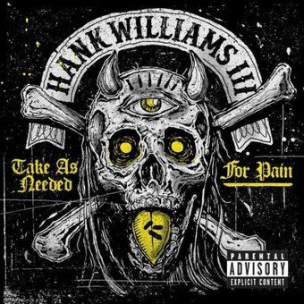 Take As Needed for Pain (Explicit) (CD) (Hank Iii Take As Needed For Pain)