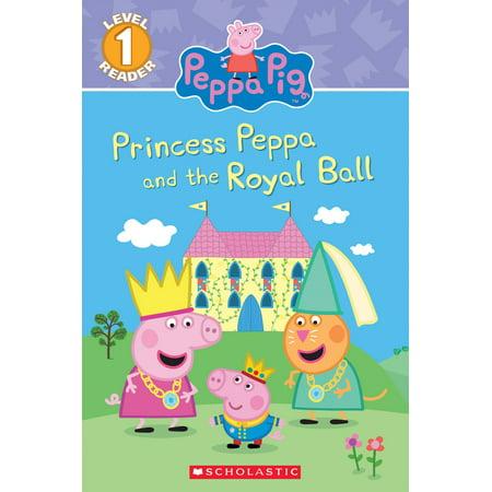 Royal Readers (Princess Peppa and the Royal Ball (Peppa Pig: Level 1 Reader) - eBook )