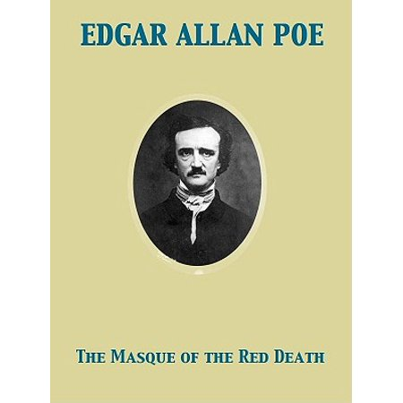 The Masque of the Red Death - eBook (The Masque Of The Red Death Analysis)