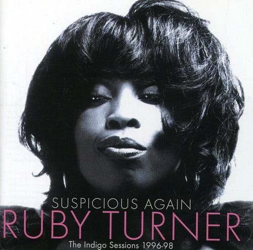 Turner, Ruby : Suspicious Again-The Indigo Sessions