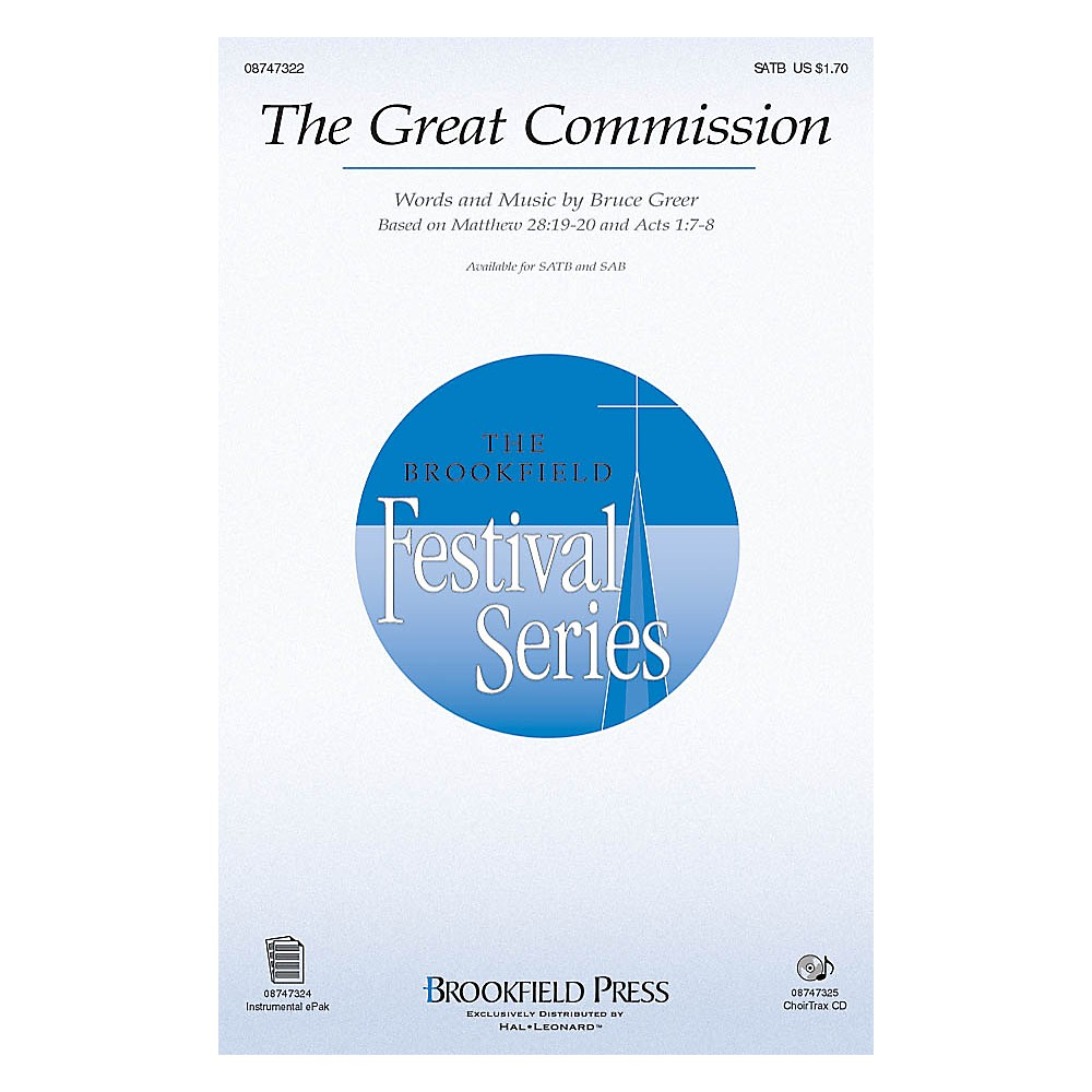 Brookfield The Great Commission CHOIRTRAX CD Composed by Bruce Greer