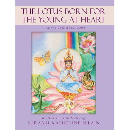 The Lotus Born for the Young at Heart - eBook (Lotus Heart)
