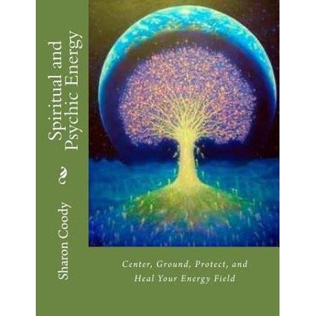 Spiritual And Psychic Energy  Center  Ground  Protect  And Heal Your Energy Field