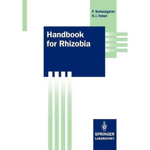 Handbook for Rhizobia: Methods in Legume-Rhizobium Technology