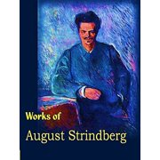 The Complete Works of August Strindberg - eBook