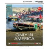 Cambridge Discovery Interactive Readers: Only in America Low Intermediate Book with Online Access (Other)