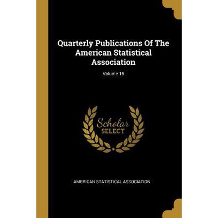 Quarterly Publications Of The American Statistical Association; Volume