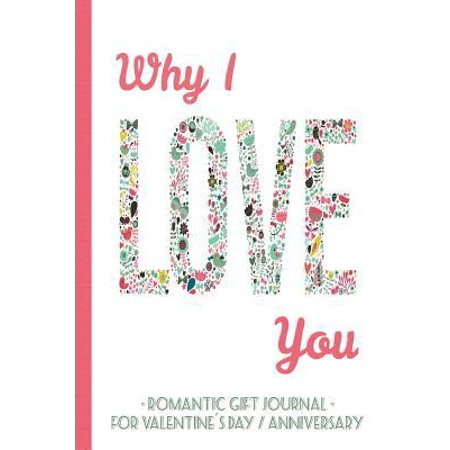 Why I Love You   Romantic Gift Journal For Valentines Day   Anniversary  Barcelover
