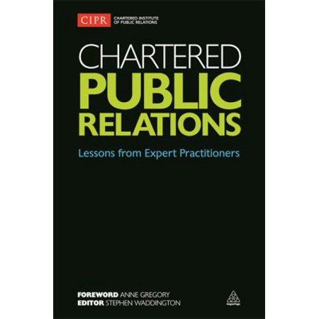 Chartered Public Relations  Lessons From Expert Practitioners