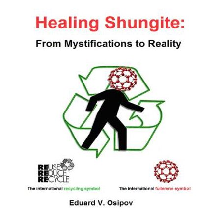 Healing Shungite: From Mystifications to Reality - eBook