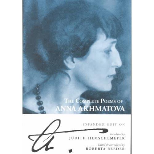 The Complete Poems of Anna Akhmatova (Paperback)