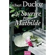 Un Sourire pour Mathilde - eBook